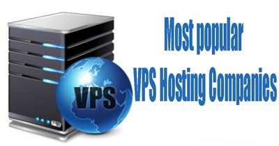 Most popular VPS Hosting Companies