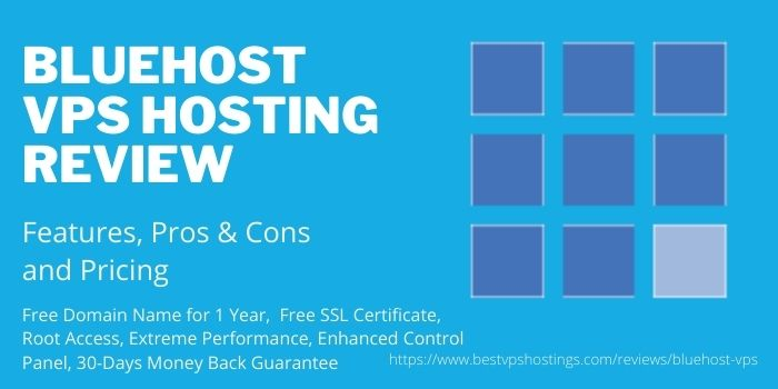 Bluehost VPS Hosting Review- Features