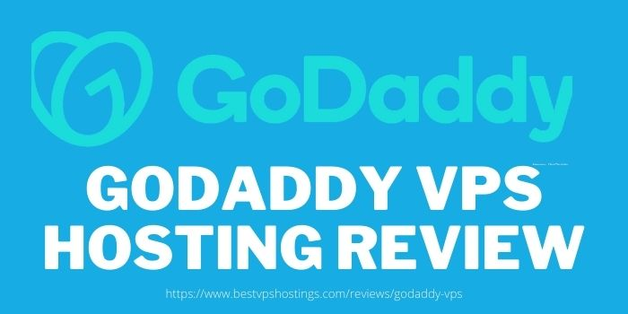 GoDaddy VPS Hosting Review